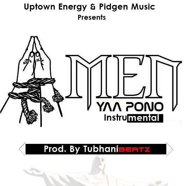 Yaa Pono - Amen instrumental Prod. By TubhaniBeatz art
