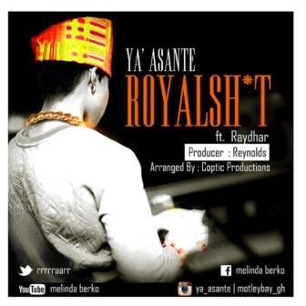 Ya'Asante ft Raydhar - Royal Sh t