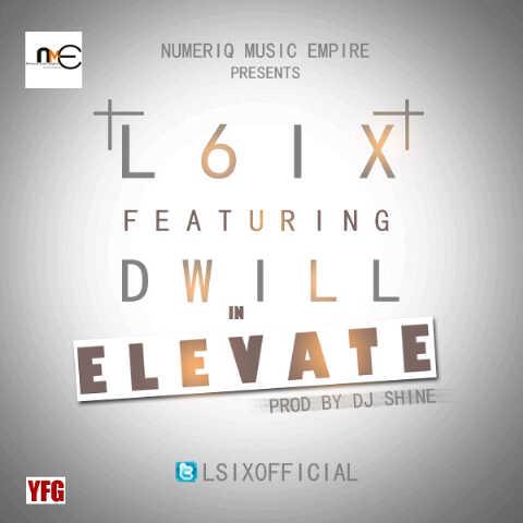 L6ix ft. Dwill - ELEVATE [prod. by DJ Shine & O'Tea] Artwork