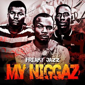 freaky_jazz_mynigga1
