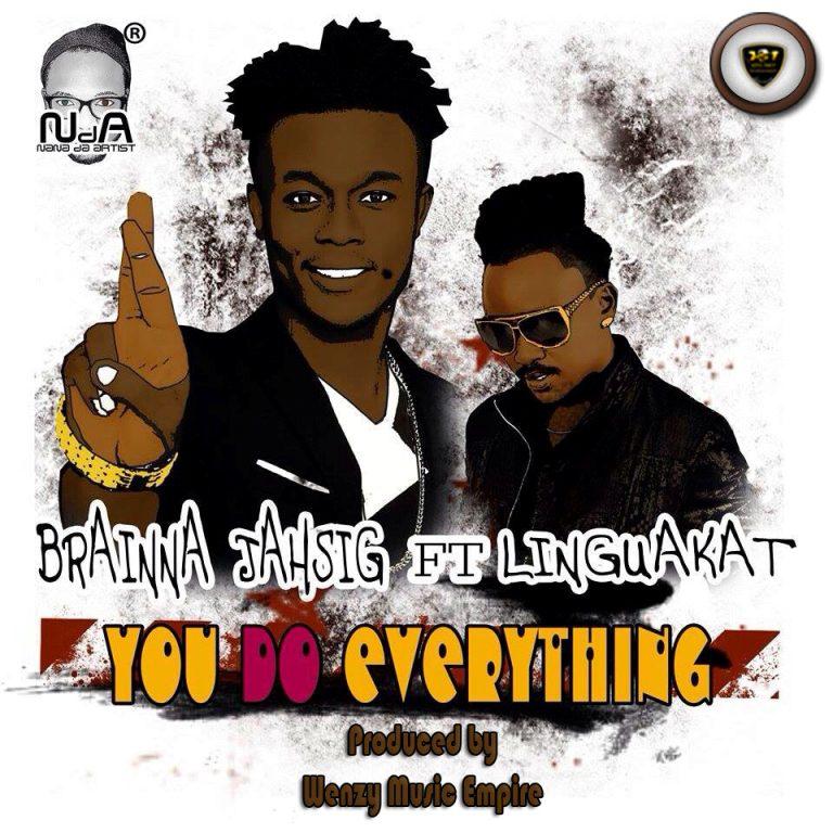 Brainna Jahsig - You Do Everything