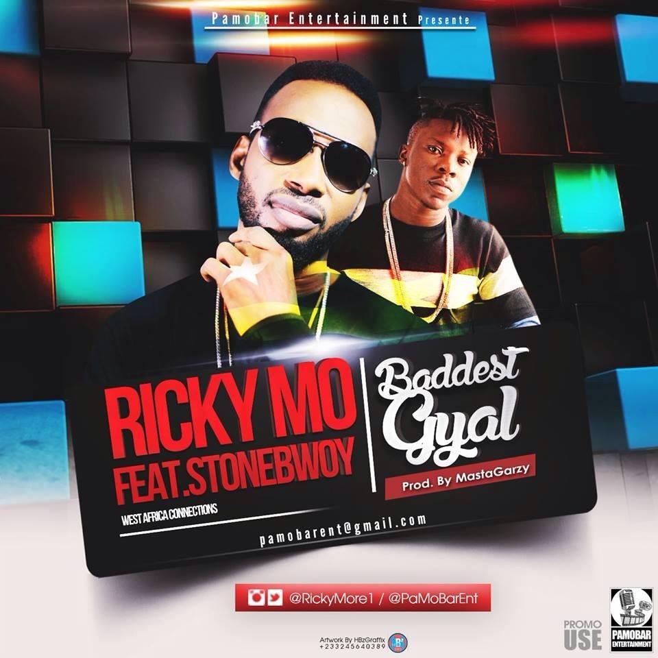 RickyMo ft Stonebwoy -Baddest Gyal- Prod by Garzy mix
