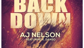 "AJ Nelson Released ""Back Down"""