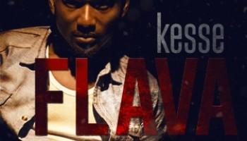 Kesse Releases New Single 'Flava'