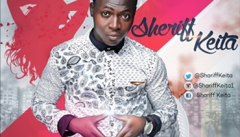 Sheriff Keita makes a come back with 'My Girl'