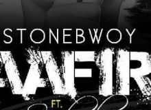 Baafira Is A New Piece From Stonebwoy ft. Sarkodie